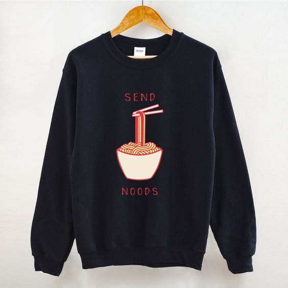 Send Noods Sweatshirt DV01