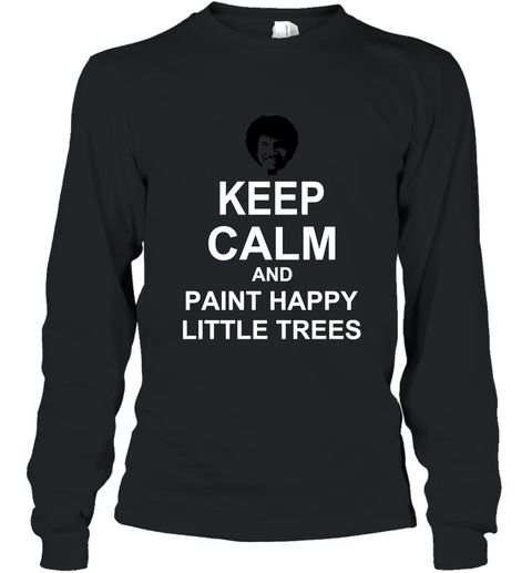 Bob Ross Boss Keep Calm Sweatshirt SR28