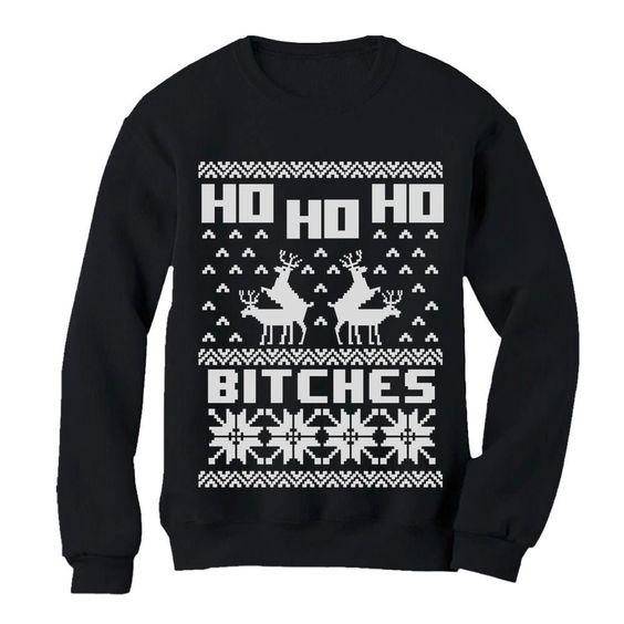 Hohoho Bitches Christmas Sweatshirt SR01