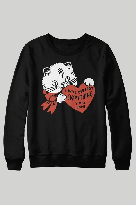 Destroy Cat Sweatshirt FD3D