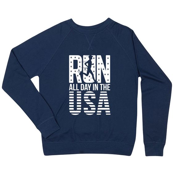 Run All Day In The USA Sweatshirt FD3D
