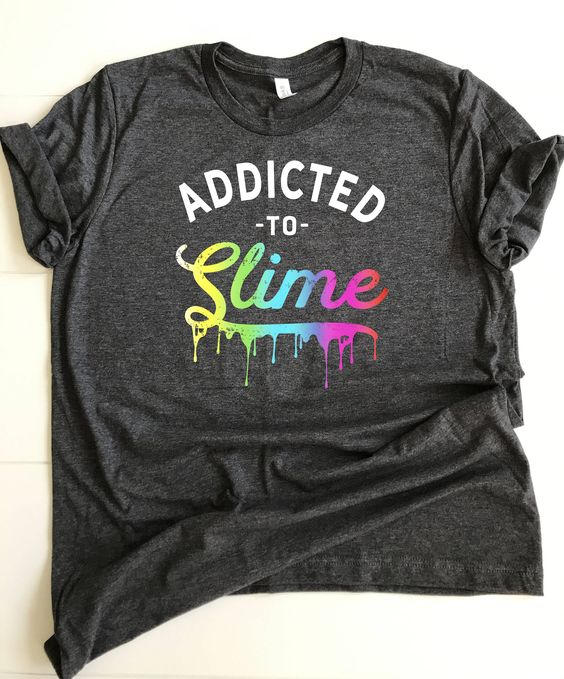 Addicted to Slime Tshirt FD22J0