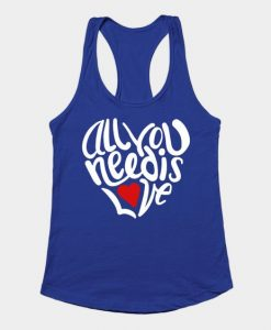 All You Need Is Love Tank Top SR12J0