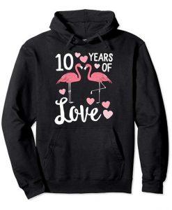 10 Years Of Love Hoodie Fd10F0