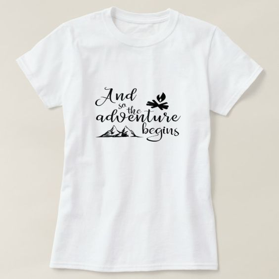 Adventure Begins T-Shirt ND16A0