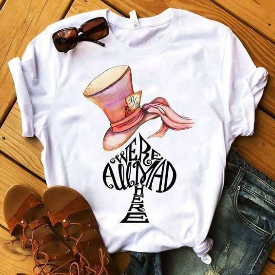 All Mad Here T Shirt LY11A0