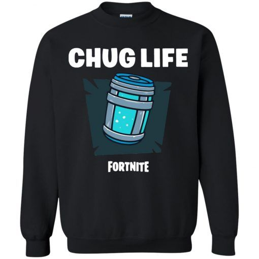 Chug Life Fortnite Sweatshirt FD29JN0