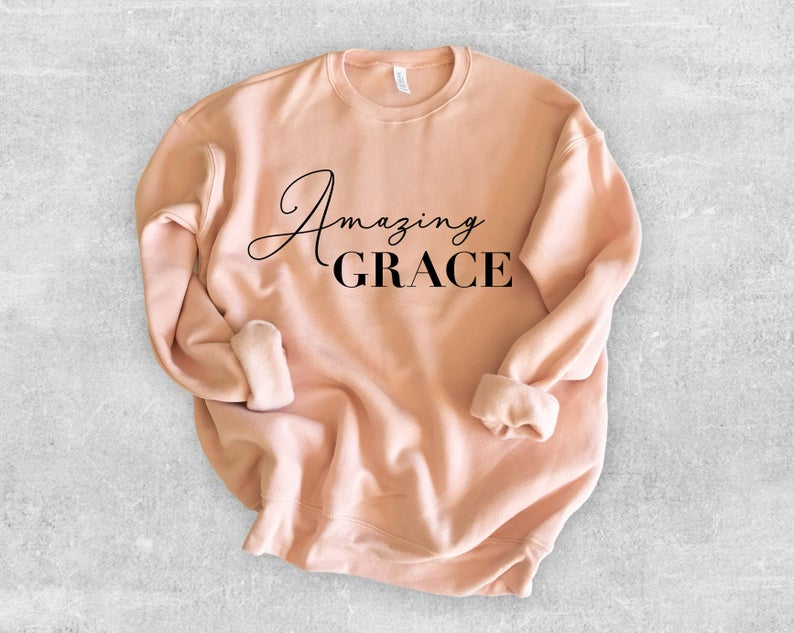 Amazing Grace Sweatshirt YT13AG0