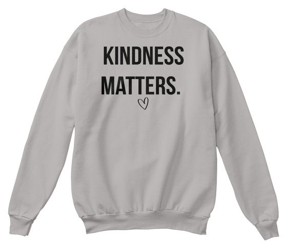 Kindness Matters Sweatshirt DI25F1