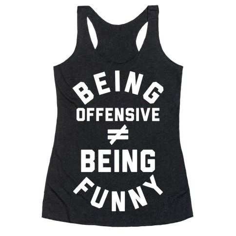Being Offensive Being Funny Tanktop AL7M1