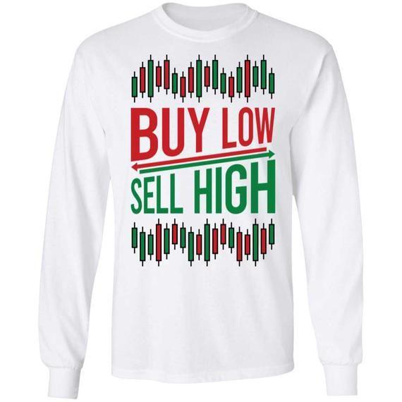 Buy Low Sell High Sweatshirt SD21M1